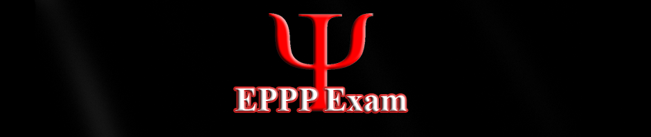 Examination for Professional Practice of Psychology ( EPPP )